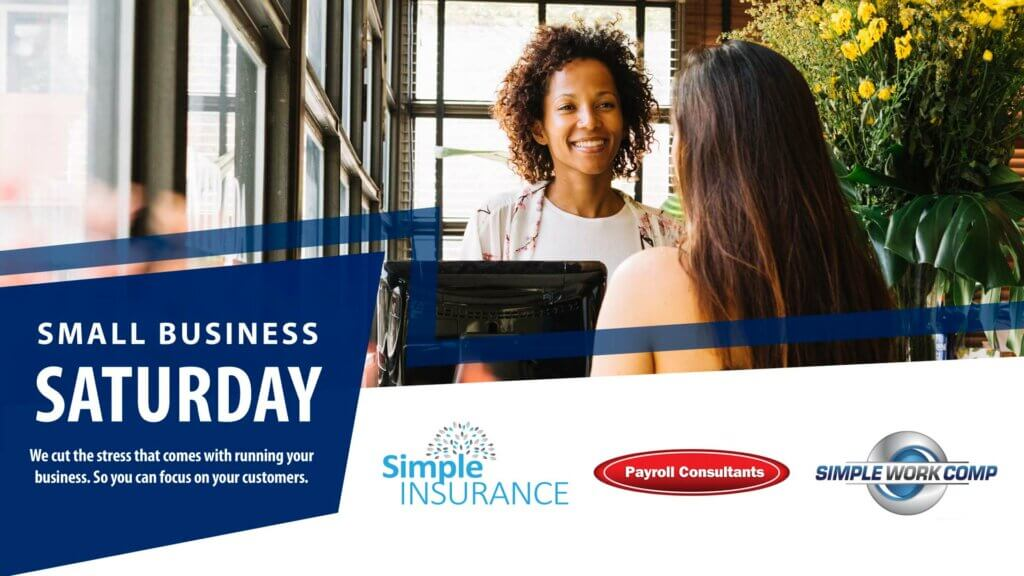 Simple Work Comp Simple Insurance Small Business Saturday